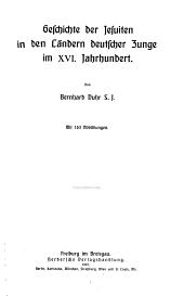 Geschichte der Jesuiten in den Ländern deutscher Zunge im XVI. Jahrhundert