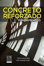 Concreto reforzado: Fundamentos