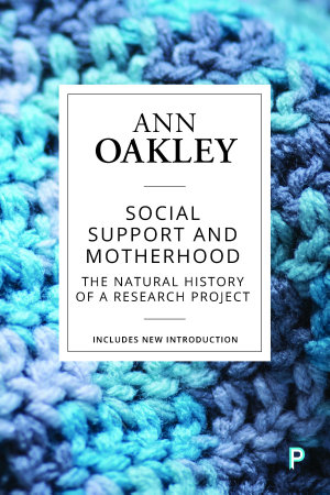 Social Support and Motherhood (Reissue)