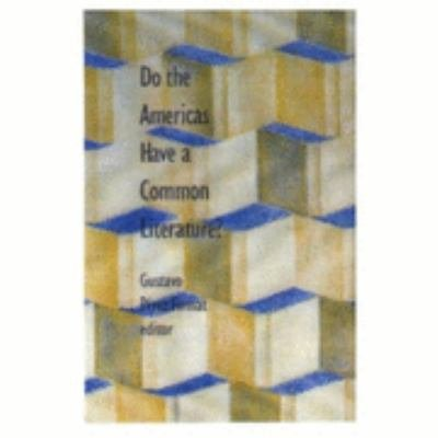 Download Do the Americas Have a Common Literature  Book