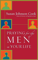 Praying for the Men in Your Life PDF