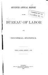 Annual Report of the Bureau of Labor and Industrial Statistics: Volume 7