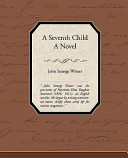 A Seventh Child a Novel PDF