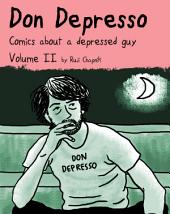 Don Depresso, Volume II: Comics about a Depressed Guy