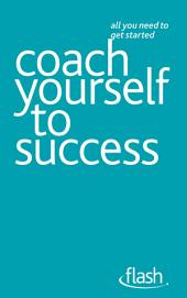 Coach Yourself to Success: Flash
