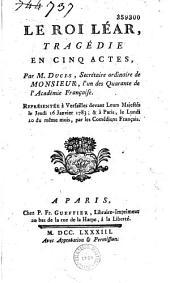 Le Roi Lear: Tragédie en cinq actes