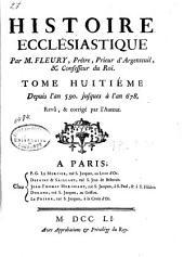 Histoire ecclésiastique: Depuis l'an 590 jusques à l'an 678