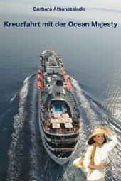 Kreuzfahrt mit der Ocean Majesty