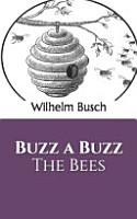 Buzz a Buzz The Bees PDF
