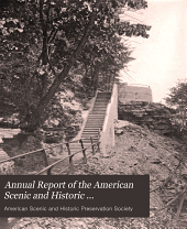 Annual Report of the American Scenic and Historic Preservation Society to the Legislature of the State of New York