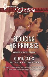 Seducing His Princess
