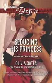 Seducing His Princess