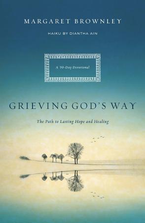 Grieving God s Way PDF