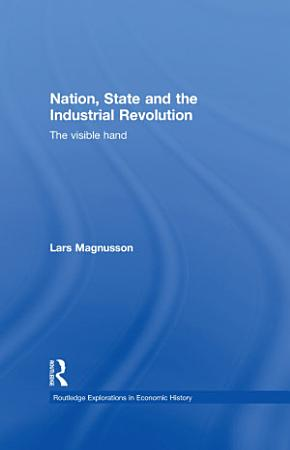 Nation  State and the Industrial Revolution PDF