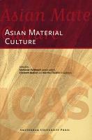 Asian Material Culture PDF