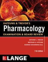 Katzung & Trevor's Pharmacology Examination and Board Review,11th Edition: Edition 11