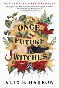 The Once and Future Witches Book