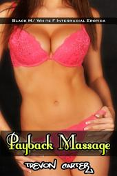 Payback Massage (Interracial Husband Emasculation Erotica)