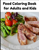 Food Coloring Book for Adults and Kids