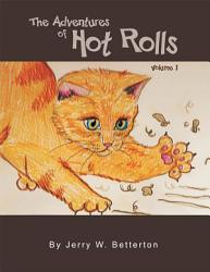 The Adventures Of Hot Rolls Book PDF