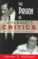 The Passion of Ayn Rand s Critics PDF