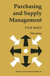 Purchasing and Supply Management: Edition 5