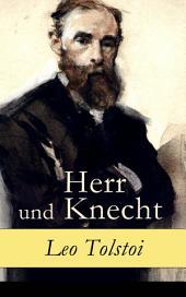 Herr und Knecht - Vollständige deutsche Ausgabe