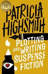 Plotting And Writing Suspense Fiction Book PDF