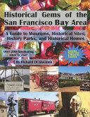 Historical Gems of the San Francisco Bay Area PDF