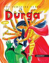 Durga The Feminine Force : Large Print