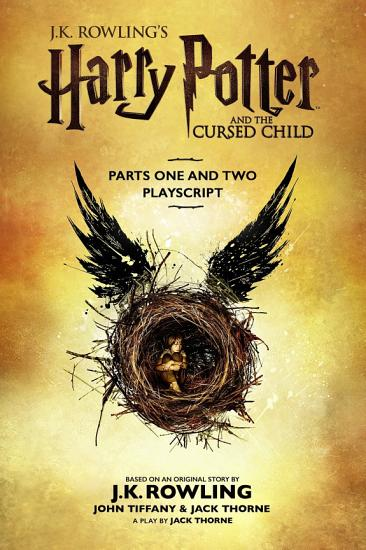 Harry Potter and the Cursed Child   Parts One and Two PDF