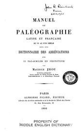 Manuel de paléographie latine et française du IVe au XVVIIe siécle: suivi d'un dictionnaire des abréviations avec 23 facsimilés en phototypie