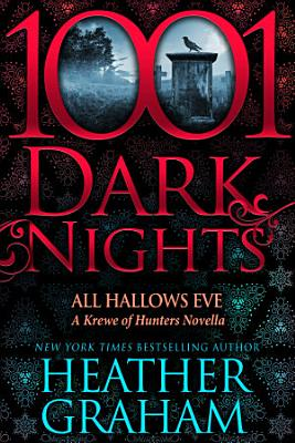 All Hallows Eve  A Krewe of Hunters Novella