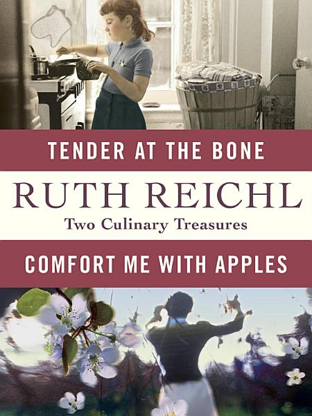 Download Comfort Me with Apples and Tender at the Bone  Two Culinary Treasures Book