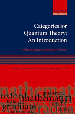 Categories for Quantum Theory PDF