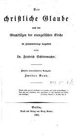 Der christliche Glaube nach den Grundsäzen der evangelischen Kirche im Zusammenhange dargestellt: Bd. 2, Band 1