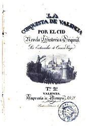 La Conquista de Valencia por el Cid, 2: novela histórica original