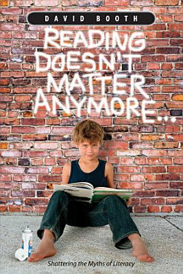 Reading Doesn t Matter Anymore