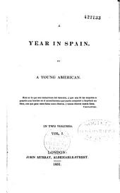 A Year in Spain by A Young American