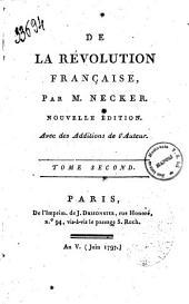 De la revolution francaise, par M. Necker: Volume2