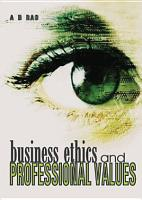 Business Ethics and Professional Values PDF