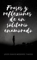 Frases y reflexiones un solitario enamorado PDF