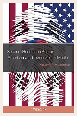 Second Generation Korean Americans and Transnational Media