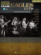 Eagles Hits Songbook: Guitar Play-Along, Volume 162