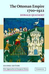 The Ottoman Empire, 1700–1922: Edition 2