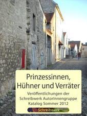 Prinzessinnen, Hühner und Verräter: - Katalog -