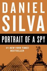 Portrait Of A Spy Book PDF