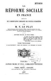 La réforme sociale en France: déduite de l'observation comparée des peuples européens, Volume1