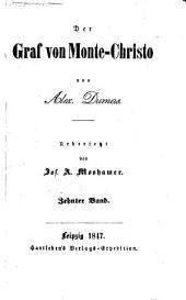 Der Graf von Monte-Christo ... Uebersetzt von Jos. A. Moshamer: Band 10