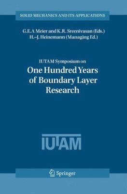 IUTAM Symposium on One Hundred Years of Boundary Layer Research